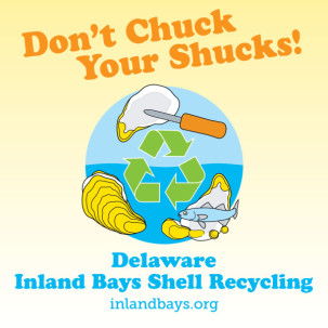 "The Center for the Inland Bays' ""Don't Chuck your Shucks"" Program Aims to Jumpstart Restoration with Recycled Oyster Shell from Local Restaurants"